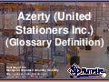 Azerty (United Stationers Inc.) (Glossary Definition) (Slides)