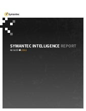 Symantec Cyber Security Intelligence Report