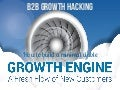 B2B Growth Hacking: How to build a Growth Engine in B2B