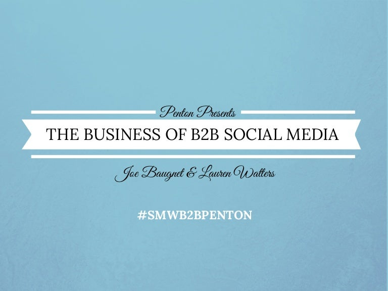 The Business of B2B Social Media