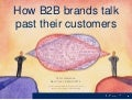 How b2b brands talk past their customers