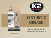 B405 K2 Synthetic Grease, Smar Syntetyczny