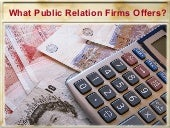 What Public Relation Firms Offers?