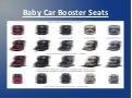 Baby car booster seats