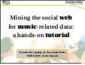 Mining the social web for music-related data: a hands-on tutorial