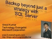 Backup beyond just a strategy with ...