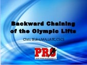 Backward Chaining of the Olympic Lifts