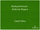 Backyard Soccer Drills for Players ...
