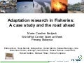 Science Forum Day 4 - Marie Badjeck - Adaptation research in fisheries