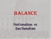 Balance Nationalism And Sectionalism