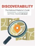 Discoverability: The National Marketer's Guide to Getting Found Locally