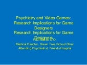 Psychiatry and Video Games