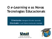 O E-Learning e as Novas Tecnologias...