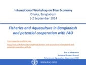 Fisheries and Aquaculture in Bangladesh and potential cooperation with FAO