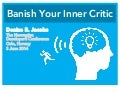 Banish Your Inner Critic -  NDC Oslo
