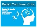 Banish Your Inner Critic -  UX Munich 2015