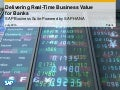 Delivering Real-Time Business Value for Banking