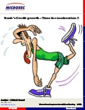 Banks Credit Growth   Time For Mode...