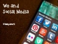 We (Blogger) and Social Media