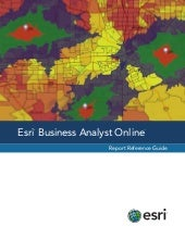 Esri Business Analyst Online: Repor...
