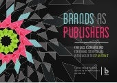Brands as Publishers - A Beyond Best Practice Guide