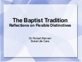Baptist Distinctives... Brief Overview