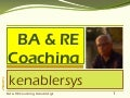 BA & RE Coaching; Learn WORK--kenablersys