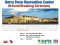 Barry Farms Recreation Center Ground Breaking Flyer