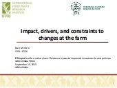 Impact, drivers, and constraints to changes at the farm