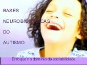 Bases NeurobiolóGicas Do Autismo   ...