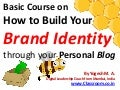 Basic Course on How to Build Your Brand Identity through your Personal Blog