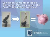 How basic movement reduced workplace injuries, health care costs