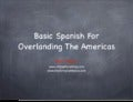 Basic Spanish for Overlanding/Motorcycling the Americas