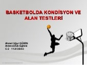 Basketbolda kondiston ve alan testleri