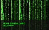 Baudillard and The Matrix