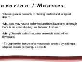 Bavarian mousses