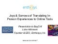 Translating In-Person Experiences to Online Tools
