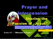 PRAYER & INTERCESSION - a teaching ...