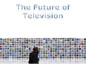 BBC Presentation - Future of TV - O...