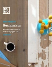 Reclaimism: Aspirational Consumers and Emerging Trends