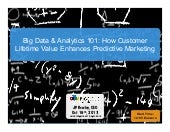 Big Data & Analytics 101: How Custo...