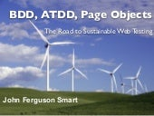 BDD, ATDD, Page Objects: The Road to Sustainable Web Testing