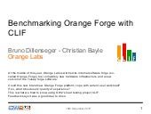 Benmarking Orange Forge with CLIF, OW2con'15, November 17, Paris