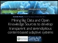 Mining Big Data and Open Knowledge Sources to develop transparent and serendipitous content-based adaptive systems