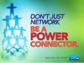 Be a Power Connector