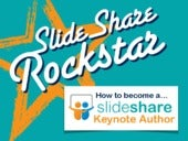 How to Become a SlideShare Keynote Author