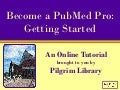 Become a PubMed Pro
