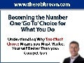 Become The Go To Choice For What You Do With Rob Brown