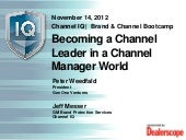 Channel IQ - Becoming a Channel Lea...