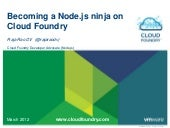 Becoming Node.js ninja on Cloud Fou...